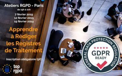 Atelier RGPD : apprendre à rédiger les registres de traitement [07, 12 et 19 02/2019 – 19h)