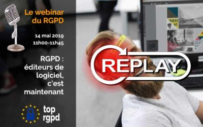 RGPD : éditeurs de logiciel, c'est maintenant