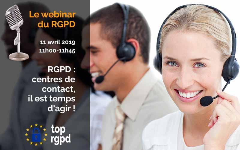 RGPD : centres de contact, il est temps d'agir